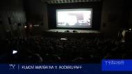 FILMOVÍ AMATÉRI NA 11. ROČNÍKU PAFF